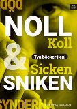 Cover for Noll koll / Sicken sniken