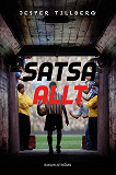 Cover for Satsa allt