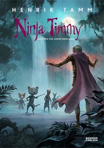 Cover for Ninja Timmy och den vita apans hemlighet