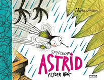 Cover for Spyflugan Astrid flyger högt