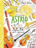 Cover for Spyflugan Astrid mitt i musiken