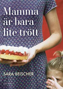 Cover for Mamma är bara lite trött
