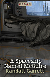 Cover for A Spaceship Named McGuire