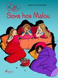 Cover for K för Klara 4 - Sova hos Malou