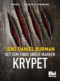 Cover for Det som finns under marken / Krypet