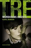 Cover for Tre 9 - Mördarens ansikte