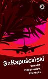 Cover for 3 x Kapuscinski