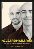 Cover for Miljardmakarna: Flyktingarna som byggde ett affärsimperium