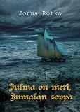 Cover for Julma on meri, Jumalan soppa