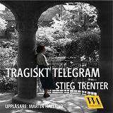 Cover for Tragiskt telegram