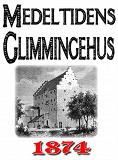 Cover for Minibok: Skildring av medeltidens Glimmingehus – Återutgivning av text från 1874