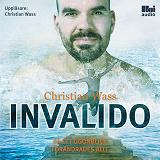 Cover for Invalido: på ett ögonblick förändrades allt