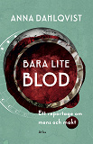 Cover for Bara lite blod