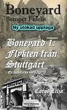 Cover for Boneyard 1-Flykten från Stuttgart - author's Edition