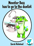 Cover for Monster Ruzz has to go to the dentist