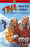 Cover for Tina 1 - Med Fia i fjällen