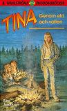 Cover for Tina 3 - Genom eld och vatten