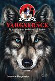 Cover for Vargskräck - en hunddeckare med Flingan & flocken