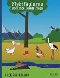 Cover for Flyktfåglarna som inte kunde flyga