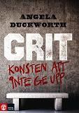 Cover for Grit : Konsten att inte ge upp