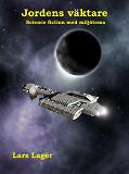 Cover for Jordens väktare - Science fiction med miljötema