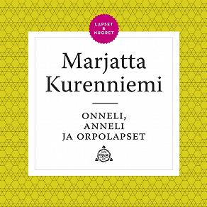 Cover for Onneli, Anneli ja orpolapset