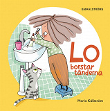 Cover for Lo borstar tänderna