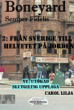 Cover for Boneyard 2- Från Sverige till Helvetet på jorden - Author's Edition