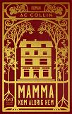 Cover for Mamma kom aldrig hem