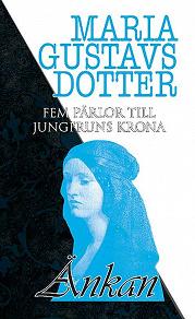 Cover for Fem pärlor till jungfruns krona - Änkan