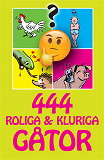 Cover for 444 roliga & kluriga gåtor