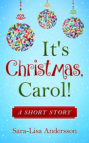 Cover for It's Christmas, Carol!