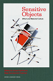 Cover for Sensitive objects : affect and material culture
