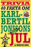 Cover for 40 spännande fakta om tv-klassikern Karl-Bertil Jonssons jul