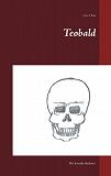 Cover for Teobald: Det levande skelettet