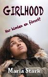 Cover for Girlhood - Har himlen en förort?
