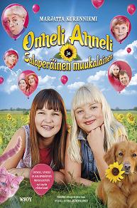 Cover for Onneli, Anneli ja salaperäinen muukalainen