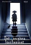 Cover for Det övergivna barnhemmet