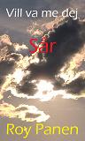 Cover for Vill va me dej : Sår