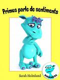 Cover for Primus parle de sentiments