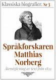 Cover for Språkforskaren Norberg – Återutgivning av text från 1833