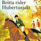 Cover for Britta rider Hubertusjakt