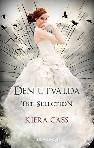Cover for The Selection 3 - Den utvalda