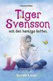 Cover for Tiger Svensson 1 - Tiger Svensson och den hemliga katten