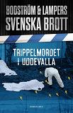 Cover for Svenska brott - Trippelmordet i Uddevalla