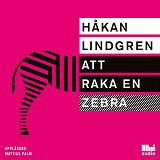Cover for Att raka en zebra