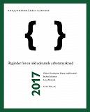 Cover for Konjunkturrådets rapport 2017. Åtgärder för en fungerande arbetsmarknad