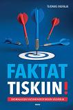 Cover for Faktat tiskiin!