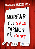 Cover for Morfar till salu, farmor på köpet