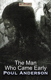 Cover for The Man Who Came Early